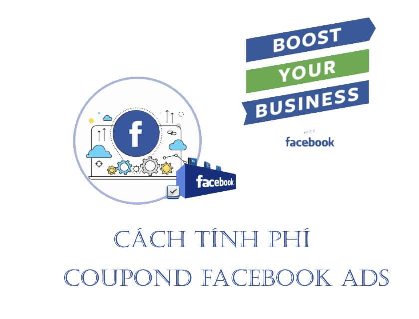 Cách tính phí coupond facebook ads