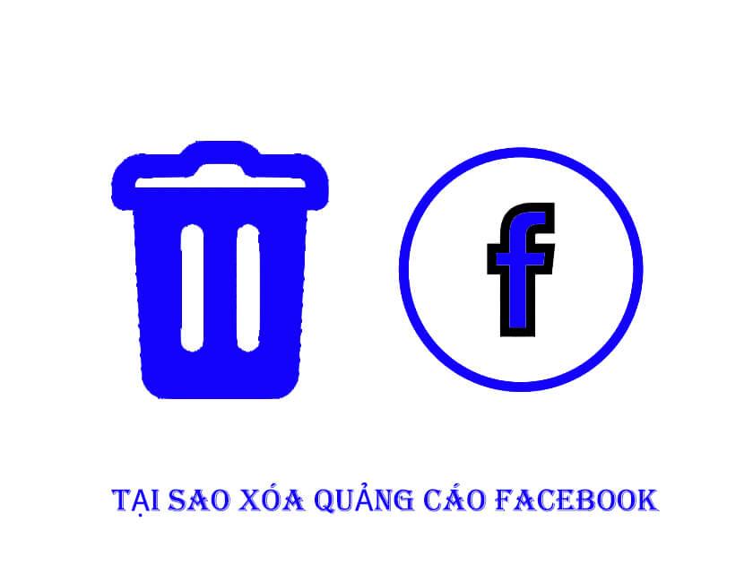 Tại sao xóa quảng cáo Facebook