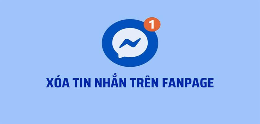 Cách thu hồi tin nhắn đã gửi trên Fanpage