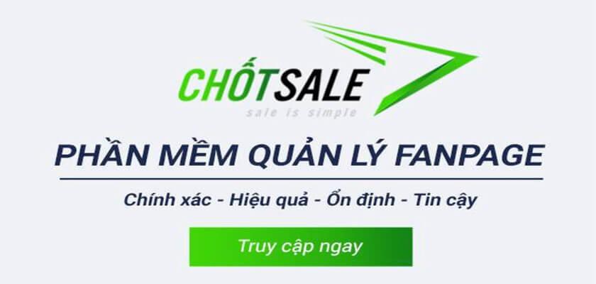 Phần mềm quản lý fanpage Chốt Sale